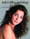 Judy Collins Anthology (...Trust Your Heart): Piano/Vocal/Chords - Judy Collins