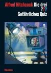 Die drei ???. Gefährliches Quiz (Die drei Fragezeichen, #107). - Marco Sonnleitner