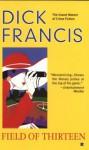 Field of Thirteen - Dick Francis