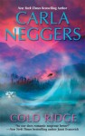 Cold Ridge (U.S. Marshall, #1) - Carla Neggers