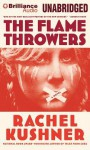 The Flamethrowers (Audio) - Rachel Kushner