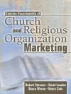 Concise Encyclopedia of Church and Religious Organization Marketing - Robert E. Stevens, David L. Loudon, Henry Cole, Bruce Wrenn