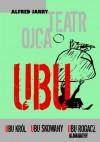 Teatr Ojca Ubu - Alfred Jarry