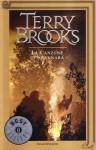 La canzone di Shannara (La trilogia originale di Shannara, #3) - Terry Brooks, Silvia Stefani
