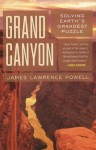 Grand Canyon: Solving Earth's Grandest Puzzle - James Lawrence Powell