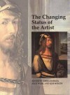 The Changing Status of the Artist - Emma Barker, Nick Webb, Kim W. Woods