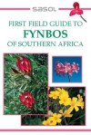 Sasol First Field Guide to Fynbos of Southern Africa - John Manning