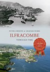 Ilfracombe Through Time. Peter Christie & Graham Hobbs - Peter Christie