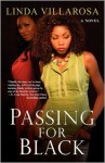 Passing For Black - Linda Villarosa