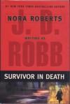 Survivor In Death (In Death #20) - J.D. Robb
