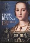 Storia della bellezza - Umberto Eco