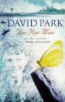 The rye man. - David Park