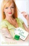 A Cut Above (The Shop-Til-U-Drop Collection #3) - Ginny Aiken