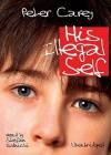 His Illegal Self (Audio) - Peter Carey, Stefan Rudnicki