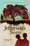 Jefferson's Sons: A Founding Father's Secret Children - Kimberly Brubaker Bradley