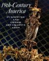 Nineteenth-Century America: Furniture and Other Decorative Arts - Berry B. Tracy, Marilynn Johnson, Marvin D. Schwartz, Suzanne Boorsch