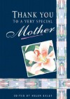 Thank You To A Very Special Mother - Helen Exley