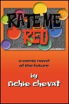 Rate Me Red - Richie Chevat