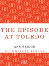 Episode at Toledo - Ann Bridge