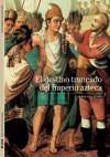 El destino truncado del Imperio azteca - Serge Gruzinski
