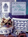 Cross-Stitch in Blue and White - Trice Boerens, Terrece Beesley, Debra Wells, Gloria Judson