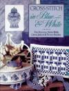 Cross-Stitch in Blue and White - Trice Boerens, Terrece Beesley, Debra Wells, Gloria Judson