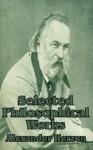 Selected Philosophical Works - Alexander Herzen