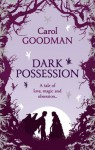 Dark Possession (Fairwick Chronicles 3) - Carol Goodman