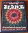 Striplate Piecing: Piecing Circle Designs With Speed and Accuracy - Debra Wagner