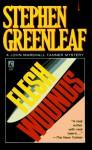 Flesh Wounds - Stephen Greenleaf