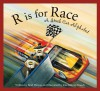 R is for Race: A Stock Car Alphabet (Sports Alphabet) - Brad Herzog