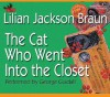 The Cat Who Went Into the Closet (Cat Who..., #15) - George Guidall, Lilian Jackson Braun