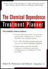The Chemical Dependence Treatment Planner with Ts Upgrade - Robert R. Perkinson
