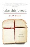 Take This Bread - Sara Miles
