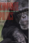 Chimpanzee Politics: Power and Sex Among Apes - Frans de Waal