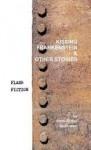 Kissing Frankenstein & Other Stories - Various, Iain Pattison
