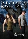 Alice's Sacrifice - Andrea DiGiglio