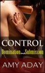 Control: Domination and Submission - Amy Aday