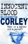 Innocent Blood - Elizabeth Corley