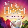 The Man with the Glass Heart - Shelly Reuben, Carrington MacDuffie