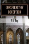 Conspiracy of Deception - N.A. Foy