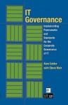It Governance: Implementing Frameworks and Standards for the Corporate Governance of It (Softcover) - Alan Calder, Steve Moir