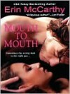 Mouth to Mouth - Erin McCarthy