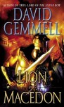 Lion of Macedon (Greek Series, #1) - David Gemmell
