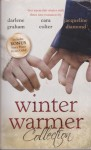 Winter Warmer Collection - Darlene Graham, Jacqueline Diamond, Cara Colter, Kristi Gold