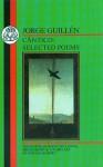 Guillen: Cantico: Selected Poems - Jorge Guillén