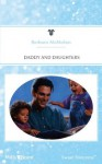 Mills & Boon : Daddy And Daughters (Daddy Boom) - Barbara McMahon