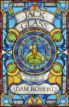 Jack Glass - Adam Roberts