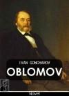 Oblomov - Ivan Goncharov, Charles James Hogarth