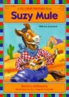 Suzy Mule - Barbara deRubertis
